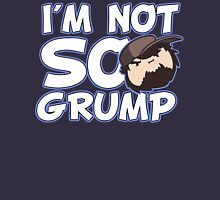 Im Not So Grump Unisex T-Shirt
