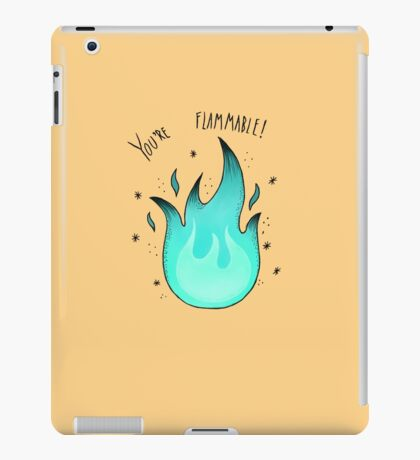 You're Flammable! iPad Case/Skin
