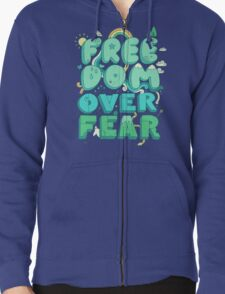 Freedom Over Fear Zipped Hoodie