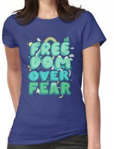 Freedom Over Fear Womens Fitted T-Shirt