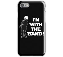 I'm With The Band iPhone Case/Skin