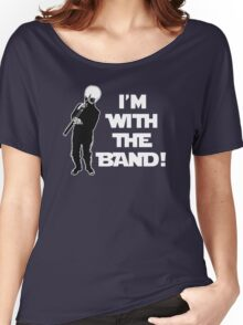 I'm With The Band Women's Relaxed Fit T-Shirt