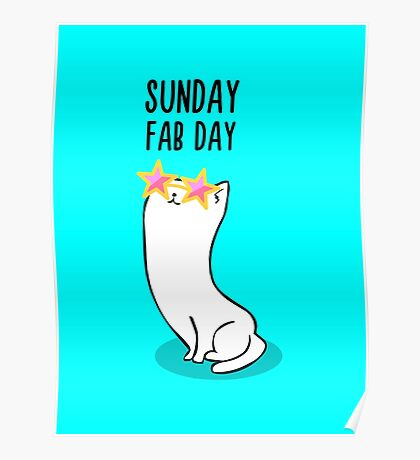 Sunday Fab Day Poster