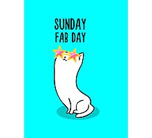 Sunday Fab Day Photographic Print