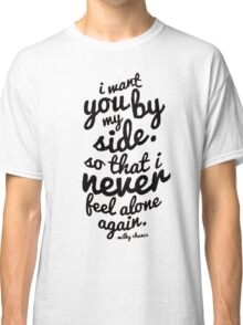 Milky Chance Quote Classic T-Shirt