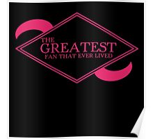 The Greatest Fan That Ever Lived Poster