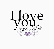I love you do you feel it? Romantic love, quote design Women's Fitted Scoop T-Shirt