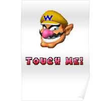 """Touch me"" - WARIO Poster"