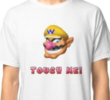 """Touch me"" - WARIO Classic T-Shirt"