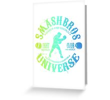 Smash Universe Greeting Card