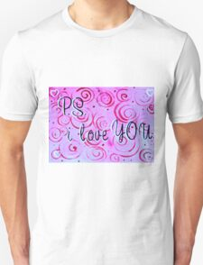 P.S. I Love You T-Shirt