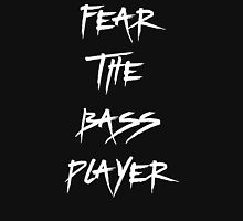 Fear The Bass Player Unisex T-Shirt