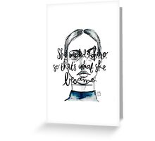 She needed a hero... Greeting Card