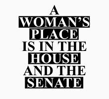 A Woman's Place... Unisex T-Shirt