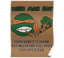 Wise Man Say - Party Poster