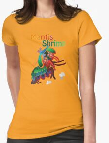 Mighty Mantis Shrimp Womens Fitted T-Shirt