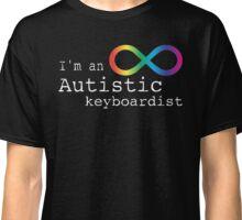 Autistic Keyboardist Classic T-Shirt