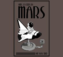 25 Cents To Mars Unisex T-Shirt