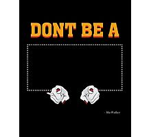 Don't Be a Square / Mia Wallace Photographic Print
