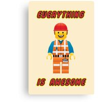 Emmet Brickowski / Everything is Awesome Canvas Print