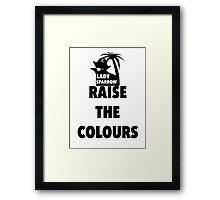 RAISE THE COLOURS Framed Print