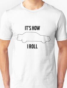 It's how I roll 850 T-Shirt