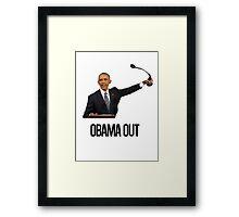 Obama Out Framed Print