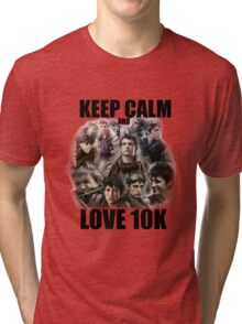 Keep Calm and Love 10K - Z Nation Shirt Tri-blend T-Shirt
