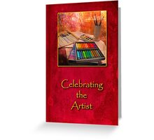 Celebrating the Artist Greeting Card