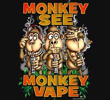 Monkey See Monkey Vape Unisex T-Shirt