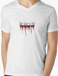 Our Love Is God- Heathers Mens V-Neck T-Shirt