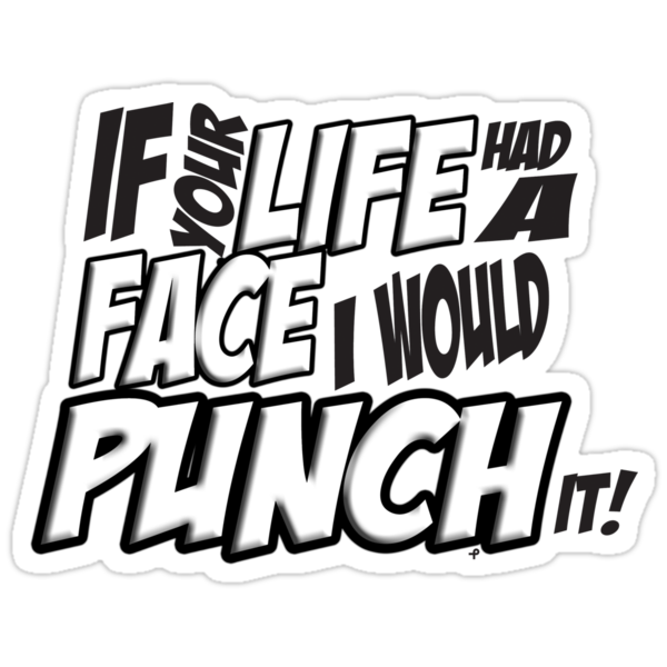 If Your Life Had A Face  I Would Punch It! - Scott pilgrim vs The World by bleedart
