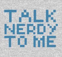 talk nerdy to me Kids Tee