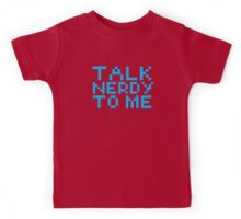 talk nerdy to me Kids Tee
