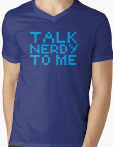 talk nerdy to me Mens V-Neck T-Shirt