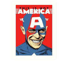 This is Not America Art Print