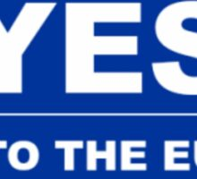 YES to the EU Sticker