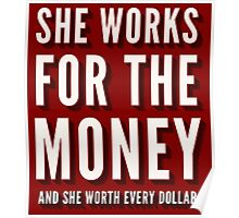 Beyoncé - Lemonade - 6 Inch - She Works For The Money Poster