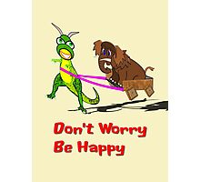 Don't Worry Be Happy Dinosaur and Wooly Mammoth T-shirt, etc. Photographic Print