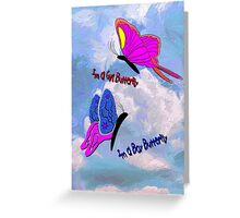 Girl Butterfly - Boy Butterfly Greeting Card