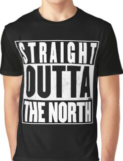 STRAIGHT OUTTA THE NORTH Graphic T-Shirt