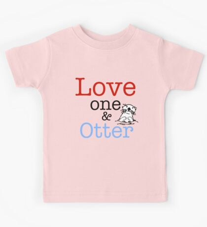 Love One & Otter Kids Tee