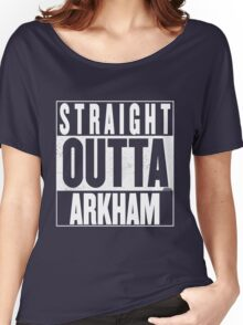 STRAIGHT OUTTA ARKHAM Women's Relaxed Fit T-Shirt
