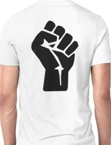 FIST, Black, Rebellion, Strength, Power, Grasp, Grab, Hold, Tough, MMA Unisex T-Shirt