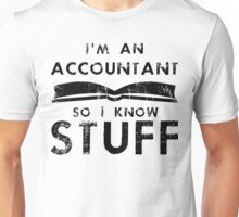 Accountants know stuff Unisex T-Shirt