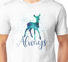 Always  Unisex T-Shirt