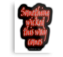 MACBETH, Something Wicked, Shakespeare, Play, Theater, Play, Second Witch Metal Print