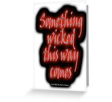 MACBETH, Something Wicked, Shakespeare, Play, Theater, Play, Second Witch Greeting Card