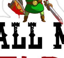 Call Me Zelda One More Time Sticker