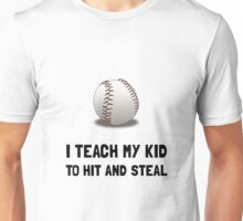 Hit And Steal Baseball Unisex T-Shirt